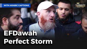 إيمان فونديشن دعوة: الإعصار المثالي| EFDawah Perfect Storm
