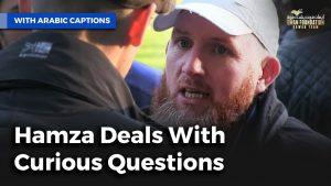 حمزة يتعامل مع الأسئلة الفضولية | Hamza Deals with Curious Questions
