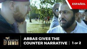 Abbas Da La Narrativa Contraria Parte 1 | Spanish Subtitles