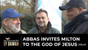 Abbas Invites Milton To The God Of Jesus (pbuh)