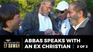 Abbas Speaks With An Ex-Christian | Pt 2 of 2