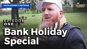 عطلة البنك الجزء الاول | Bank Holiday Special | Ep1