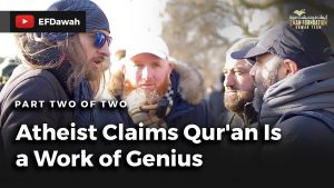 Atheist Claims Qur'an Is A Work Of Genius | Part 2 Of 2