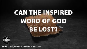 Can The Inspired Word Of God Be Lost? | Gospel of Mark