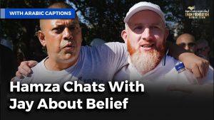 نقاش بين حمزة وجاى حول الإيمان | Hamza Chats With Jay About Belief