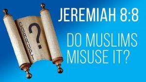 Do Muslims Misuse Jeremiah 8:8? | by Ijaz Ahmed
