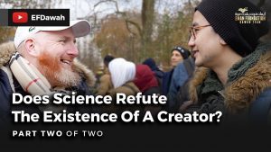 Does Science Refute The Existence Of A Creator? | Part 2 of 2
