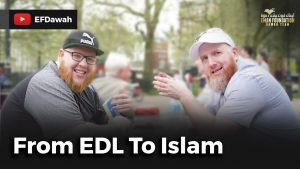 From English Defense League To Islam