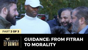 Guidance: From Fitrah to Morality | Pt 2 of 3