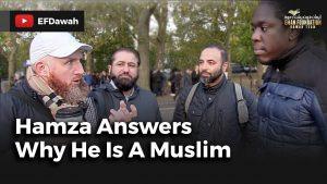 Hamza Answers Why He Is A Muslim