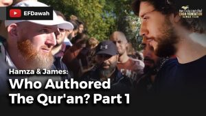 Hamza & James : Who Authored The Qur'an? Part 1
