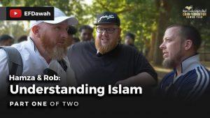 Hamza & Rob |Understanding Islam Part 1
