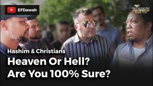 Heaven Or Hell? Are You 100% Sure? || Hashim & Christians