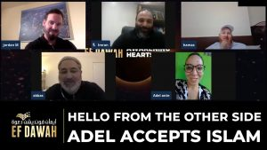 Hello From The Other Side | Adel Accepts Islam