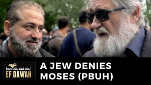 Jew Denies Moses (pbuh) Existed
