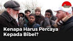 Kenapa Harus Percaya Kepada Bibel?
