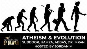 **LIVE** Athiesm & Evolution - Subboor, Hamza, Imran, Abbas & Jordan M