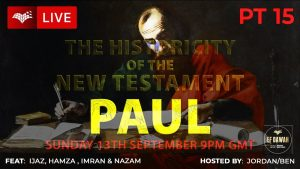Testing the Historicity of the New Testament - Paul Pt 1