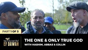 The One & Only True God | Pt 1 of 3 | Hashim, Abbas & Collin