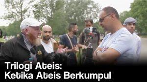 Trilogi Ateis: Ketika Ateis Berkumpul