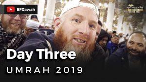 Umrah 2019 | Day Three