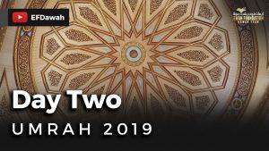 Umrah 2019 | Day Two